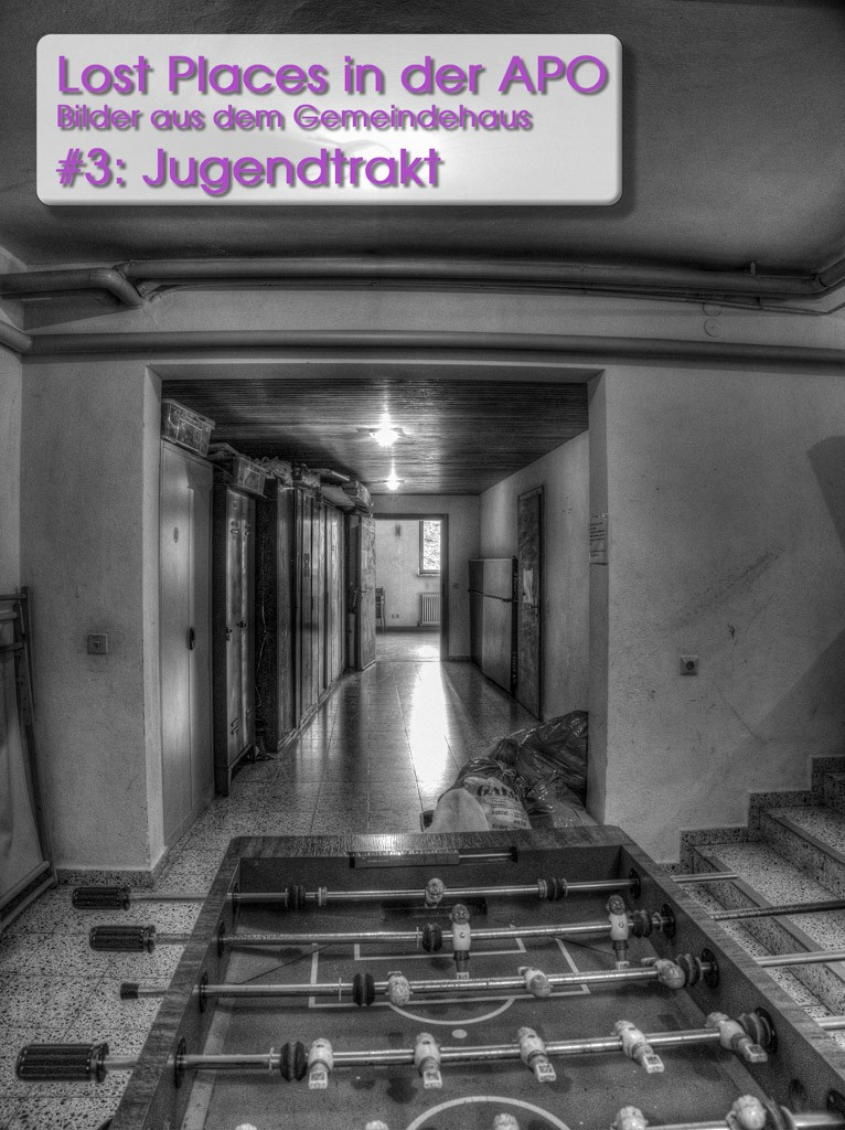 Lost Places 3: Der Jugendtrakt