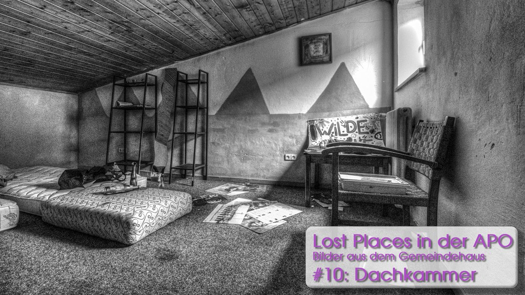 Lost Places 10: Die Dachkammer